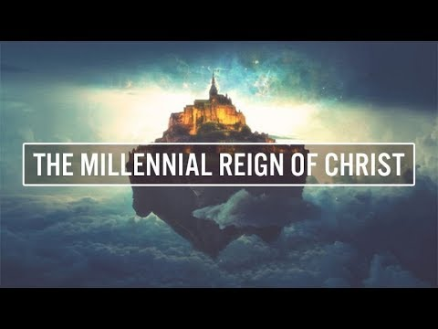 This Will Happen After Jesus Return: The Millennial Reign of Christ