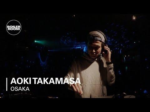 Aoki Takamasa Boiler Room x Dommune Osaka DJ Set