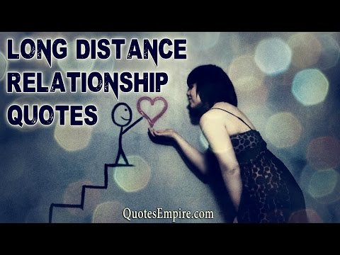 15 Best Long Distance Relationship Quotes