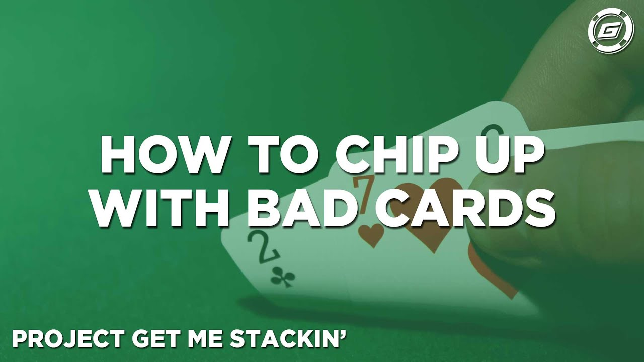 How To Chip-Up in Poker Tournaments With Bad Cards - YouTube