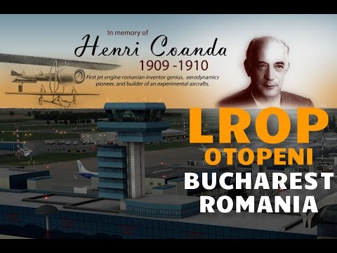 Otopeni Henri Coanda Bucharest - LROP - X-Plane 10 / X-Plane 11