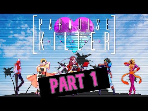 Paradise Killer | Walkthrough Part 1 | Who Did The Murder??? |