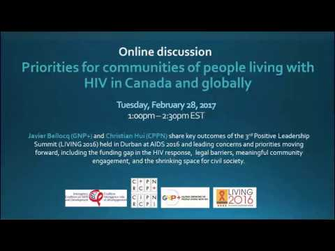 Discussion: Priorities for communities of people living with HIV in Canada and globally