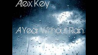 Alex Key - A Year Without Rain (demo)