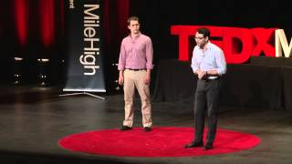 TEDxMileHigh - Nathaniel Koloc and Evan Walden - Shift Work