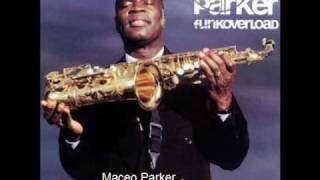 Maceo Parker - Blow Your Brains Out