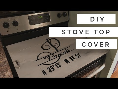 How To: DIY Stovetop Cover