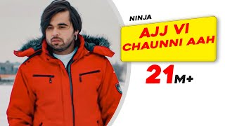 Ajj Vi Chaunni Aah (Full Video) | Ninja ft Himanshi Khurana | Gold Boy | Latest Punjabi Song 2018 thumbnail
