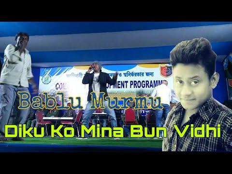 Diku Ku Mitabun Vidi Santali Superhit Song 2018 ¦¦ Bablu Murmu Santali Program Video 2018 ¦¦ MNJ