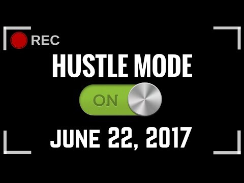 June 22, 2017 - Getting Ready For Trip Philippines, New Launch, and Straight Hustle