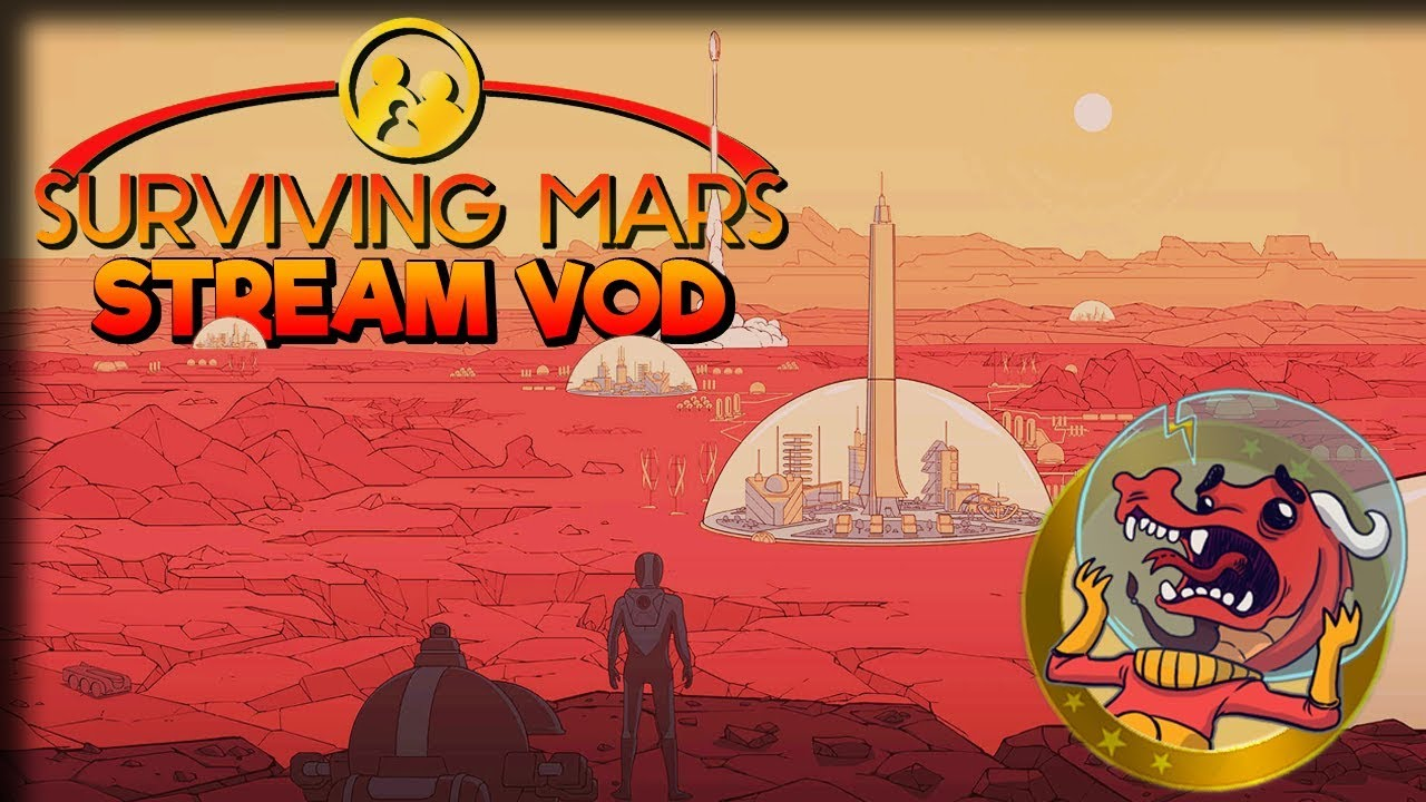 Nursery Time Surviving Mars Play Live Stream Part 4