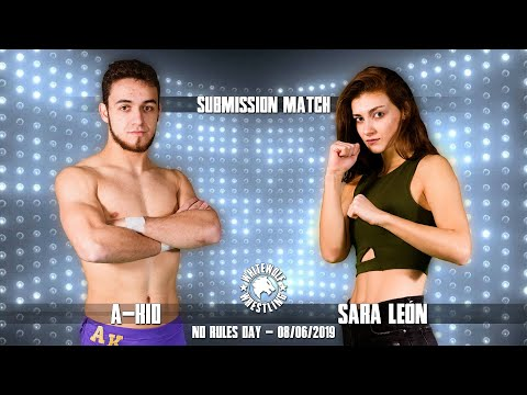 [FREE MATCH] Submission Match - A-Kid vs Sara León - No Rules Day 2019 (08/06/2019)