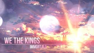 We The Kings-Immortal