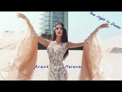 Arash feat Helena ~ One night in Dubai