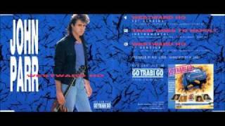 "John Parr - Westward Ho (Go Trabi Go) 12"" Extended Maxi Version"