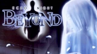 Echo Night: Beyond [Part 1] Ghosts on the Moon