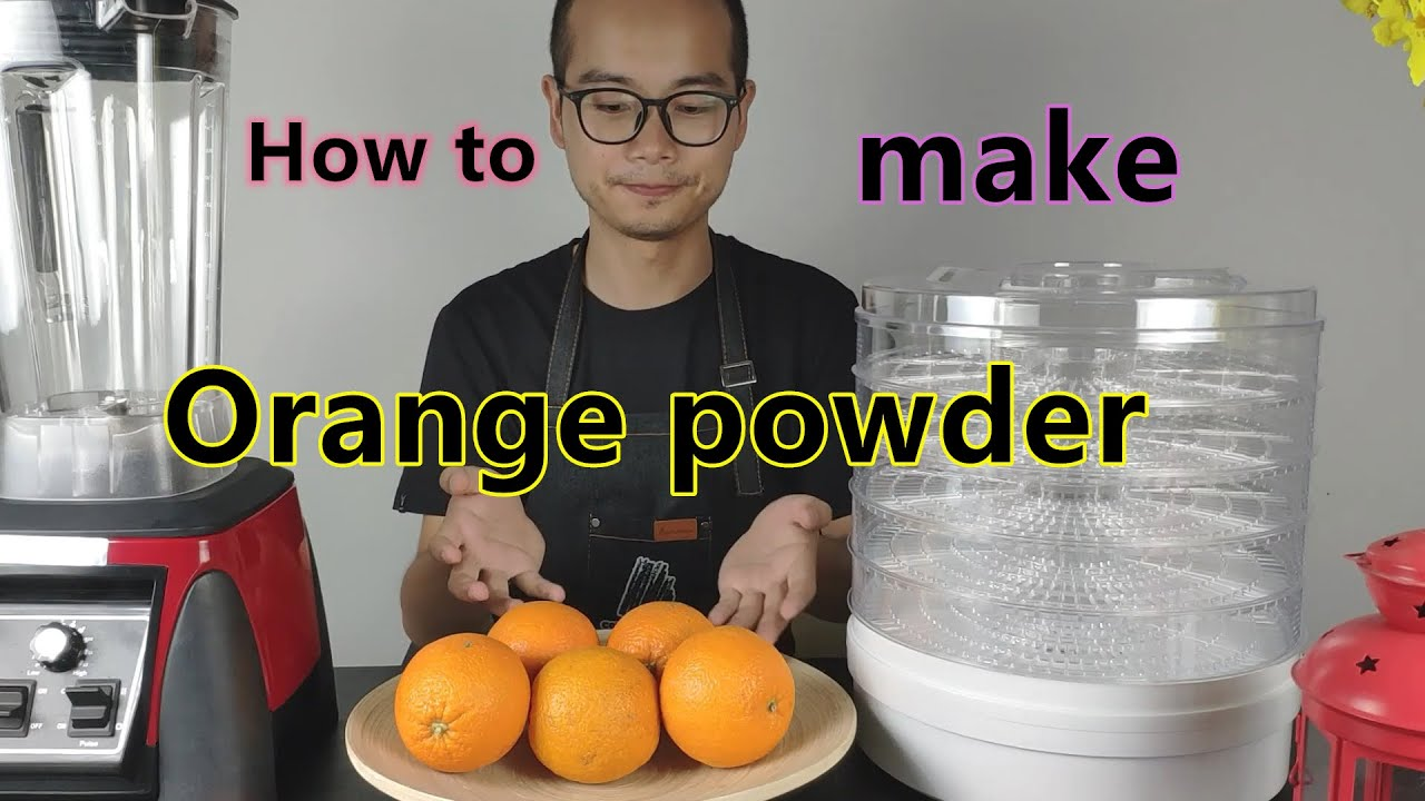 How to make Orange powder by a blender