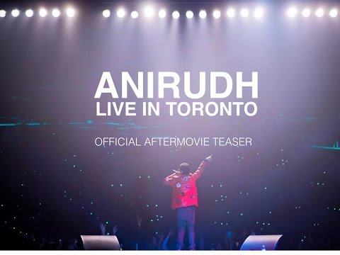 Anirudh Live in Toronto | Official Aftermovie Teaser