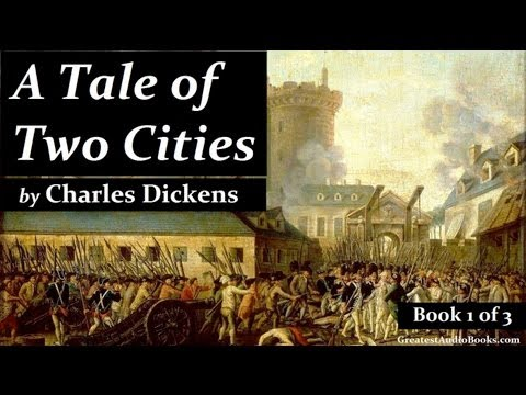 A TALE OF TWO CITIES by Charles Dickens - FULL AudioBook | Greatest AudioBooks (Book 1 of 3) V2