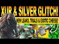 Destiny 2 | XUR & SILVER GLITCH! NEW PYRAMID Leaks, Trials Location & EXOTIC Loot CHEESE! 29th May