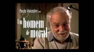 Um Homem de Moral - trailer