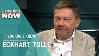If You Only Knew: Eckhart Tolle