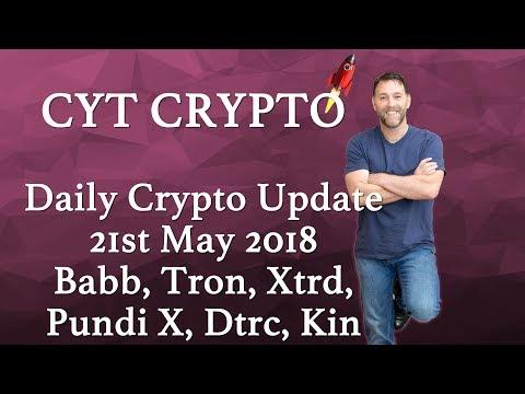 Daily Crypto Update - Tron, Babb, Kin, PundiX, Bitcoin, Xtrd, Dtrc,