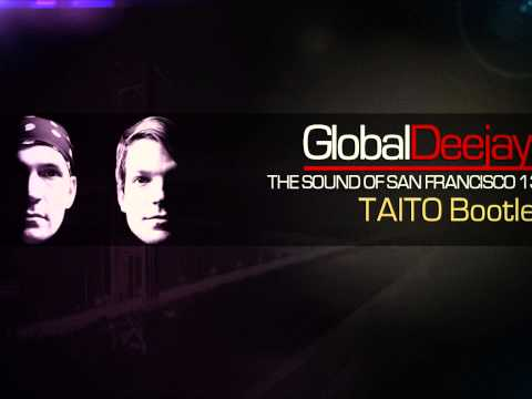 Global Deejays  The Sound Of San Francisco 130 TAITO Bootleg