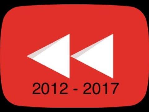 YouTube Rewind 2012   2017 | Compilation  Original Version