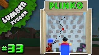 Lumber Tycoon Ep. 33: NEAT PLINKO BOARD!! | Roblox