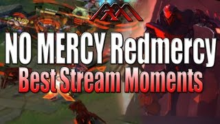 NO MERCY Redmercy - Best Stream Moments #19 - League of Legends