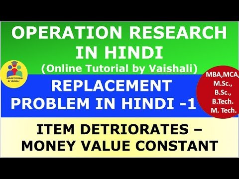 Replacement Problem In Operation Research In HINDI - Replacement Model Part 1