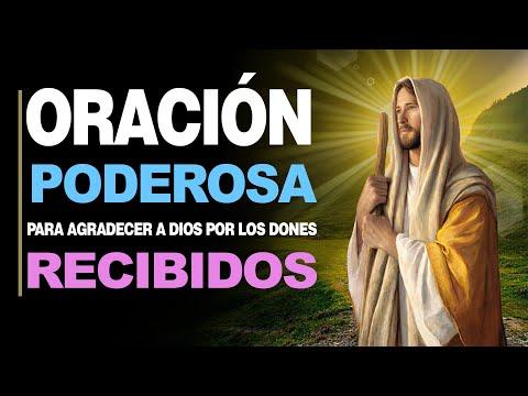 """🙏 Oración """"Acción de Gracias"""" para AGRADECER A DIOS POR LOS DONES RECIBIDOS 🙇️"""