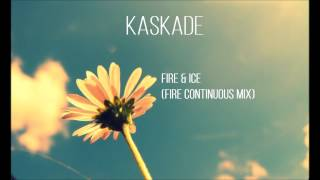 Fire & Ice (Continuous Mix)
