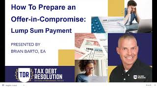 How to Prepare a Lump Sum Offer-in-Compromise