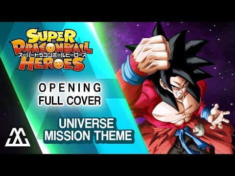 Super Dragon Ball Heroes - Opening Full - Universe Mission (Cover)