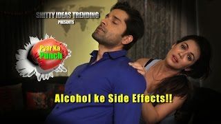 SIT | Boys Will Be Boys | PKP - Alcohol ke Side Effects | E 03