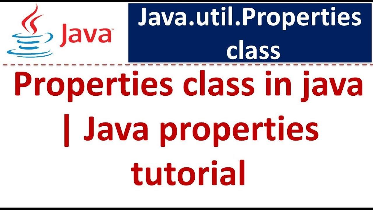 Java tutorial properties class in java java properties tutorial java tutorial properties class in java java properties tutorial baditri Gallery