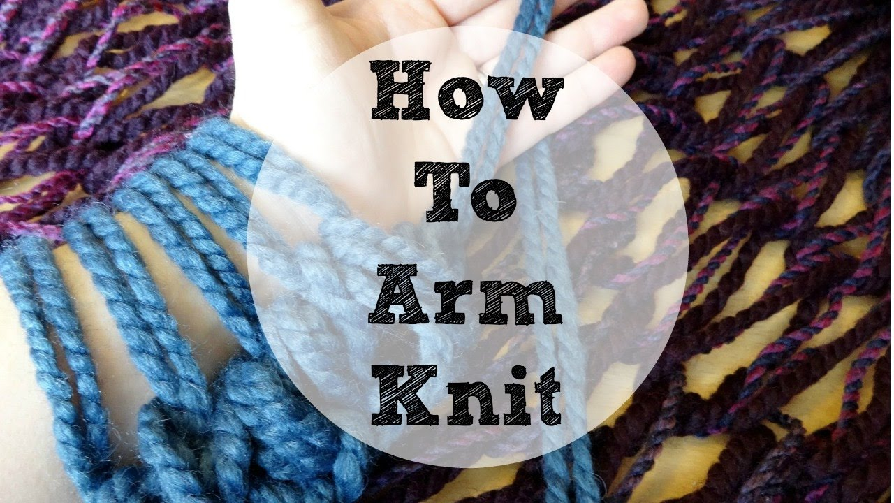 Arm Knitting Step By Step : How to arm knit a basket weave stitch blanket with simply maggie