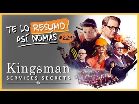 Kingsman 1 y 2 | #TeLoResumoAsiNomas 224