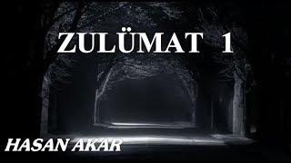 Hasan Akar - Zulümat  1