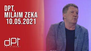 DPT, Milaim Zeka - 10.05.2021