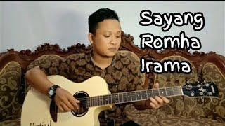 Sayang - Ebhyt Cover #RhomaIramaSayang