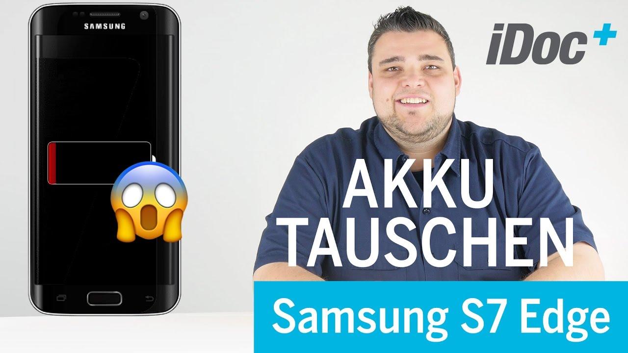 Galaxy S7 Edge Akku Tauschen Youtube
