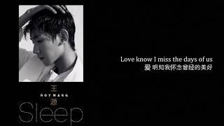 【TFBOYS  王源】 TFBOYS王源《Sleep》-CN + EN Subtitles 【Roy Wang Yuan】 Mp3