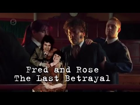 Fred & Rose WestThe Untold StoryThe Last Betrayal