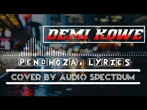 demi-kowe_phendoza_-versi-ska_+lyrics!!