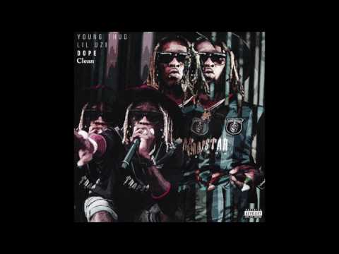 [Clean] Young Thug Feat. Lil Uzi Vert- Dope Produced By Maaly Raw