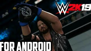 DOWNLOAD WWE 2K19 FOR ANDROID (ONLY 60MB)