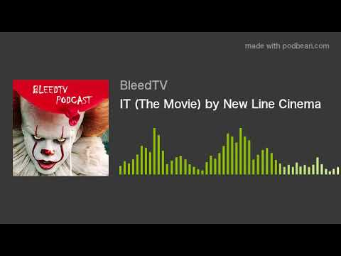 IT (The Movie) by New Line Cinema